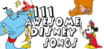 111 Awesome Disney Songs, Part 5